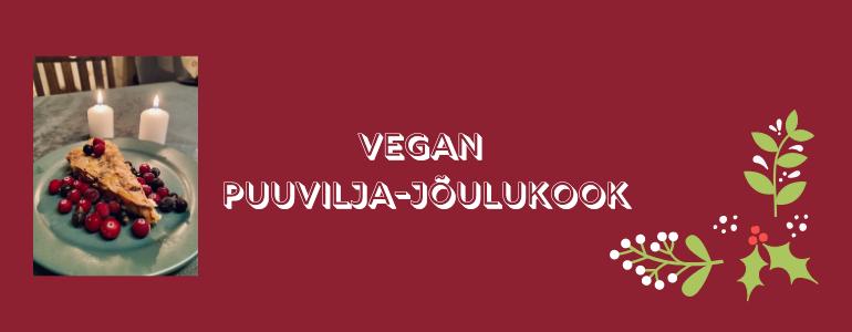 Vegan puuvilja-jõulukook